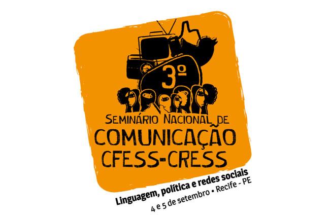 Arte do Seminário de Comunicação CFESS-CRESS (autoria: Rafael Werkema)