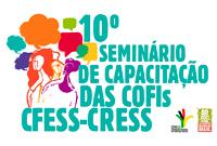 Seminário debate instrumentos de fiscalização do Conjunto CFESS-CRESS