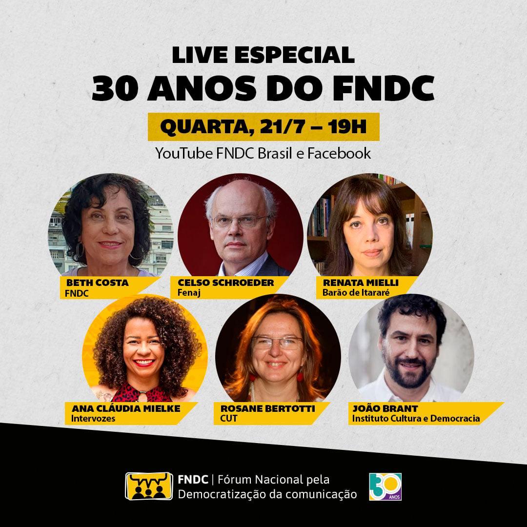 Card de divulgação da Live de 30 anos do FNDC, com imagens de participantes dentro de um círculo e logo do FNDC e dos 30 anos.