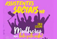 Assistentes sociais no Dia Internacional das Mulheres, 8 de março!