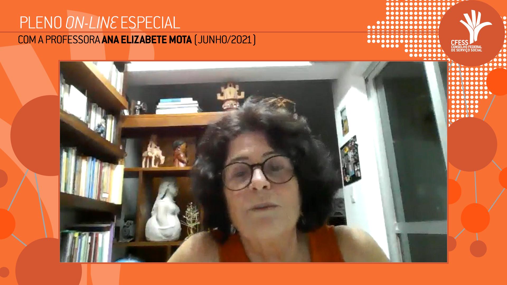 Imagem da professora Ana Elizabete Mota, durante debate com a gestão do CFESS, por meio virtual, mostrada em um quadro, com fundo colorido laranja.