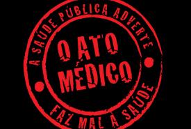 Não à sanção do Ato Médico