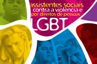 A luta pelos direitos da população LGBT e contra a LGBTfobia também é do Serviço Social