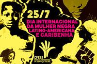Hoje é o Dia Internacional da Mulher Negra Latino-Americana e Caribenha