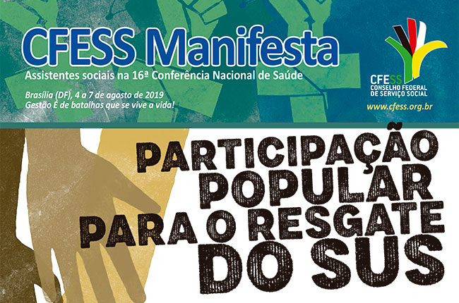Recorte da imagem do CFESS Manifesta elaborado para a 16ª Conferência Nacional de Saúde.