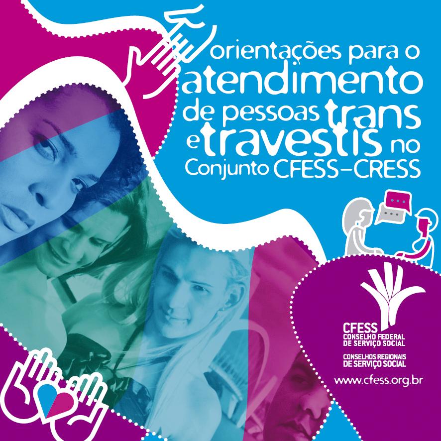 Imagem mostra foto de duas travestis e duas trans em tonalidades roxo, azul e rosa, o nome do folder e algumas ilustrações de atendimento, acolhimento e atenção espalhadas pelas peças