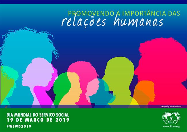Imagem traz ilustração de uma série de sombras de rostos, dando ênfase à diversidade de etnias, idades e cores, e na parte de cima do cartaz o tema Promovendo a importância das relações humanas