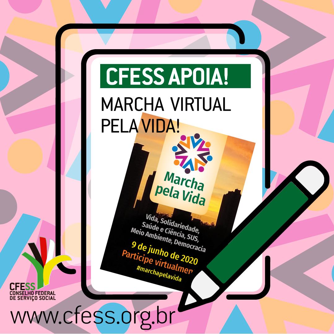 Ilustração com fundo colorido em tom de rosa traz o desenho de um tablet com o texto: CFESS apoia a Marcha Virtual pela Vida, juntamente com o card da organização do evento ao centro.