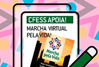 CFESS convida para participação na Marcha Virtual pela Vida
