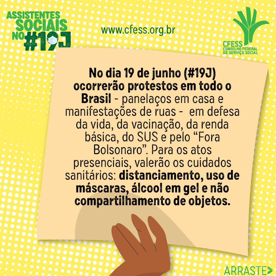 Card amarelo com texto Assistentes Sociais no 19J. Logo do CFESS. Desenho de mão com cartaz e texto sobre os protestos nas ruas e panelaços.