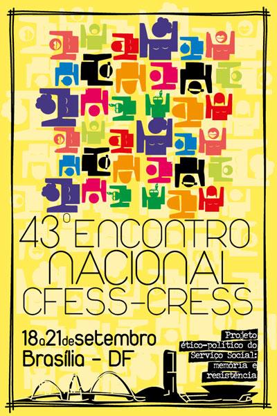 Arte elaborada para o 43º Encontro Nacional CFESS-CRESS (autor: Rafael Werkema)