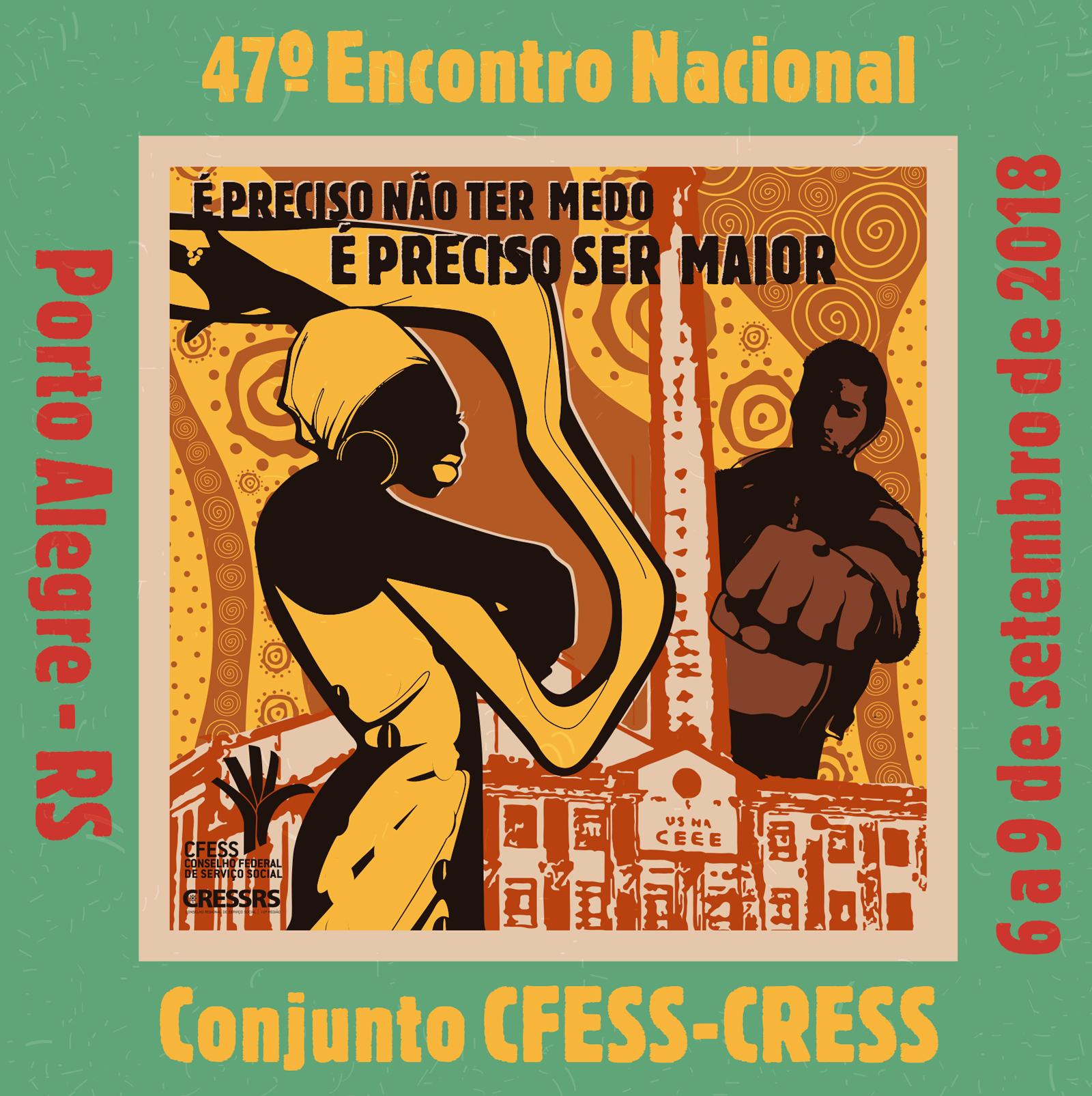 Imagem da arte do 47º Encontro Nacional CFESS-CRESS