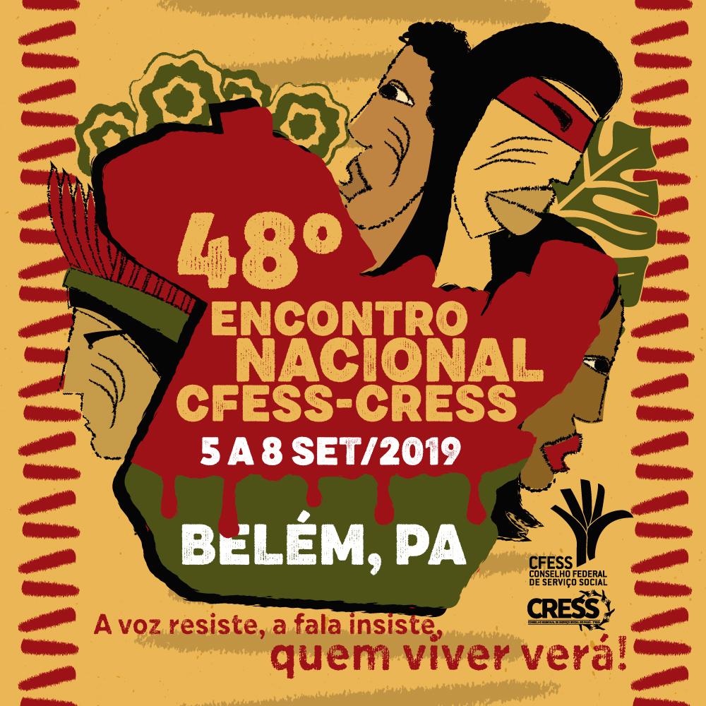 Arte do 48º Encontro Nacional, composta por ilustrações de pessoas indígenas, com o mapa do estado do Pará.