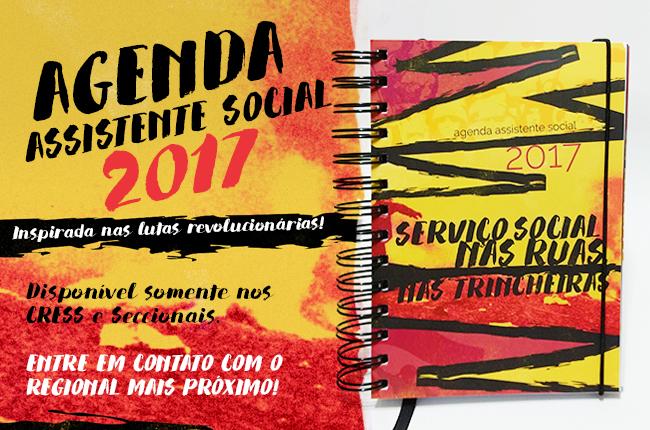Imagem da capa da Agenda 2017 com os dizeres Serviço Social nas ruas, nas trincheiras