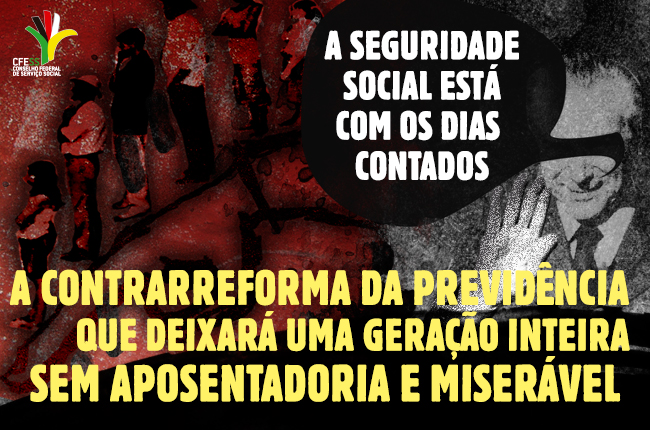Imagem mostra ilustração com fila de trabalhadores/as sem esperança e imagem de Temer dizendo que a seguridade social está com os dias contados