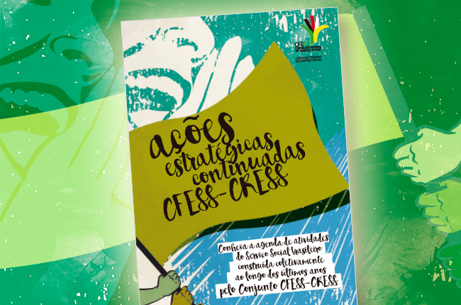 Arte do documento Ações Estratégicas Continuadas CFESS-CRESS