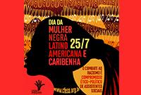 CFESS divulga nota em homenagem ao Dia da  Mulher Negra Latino-americana e Caribenha