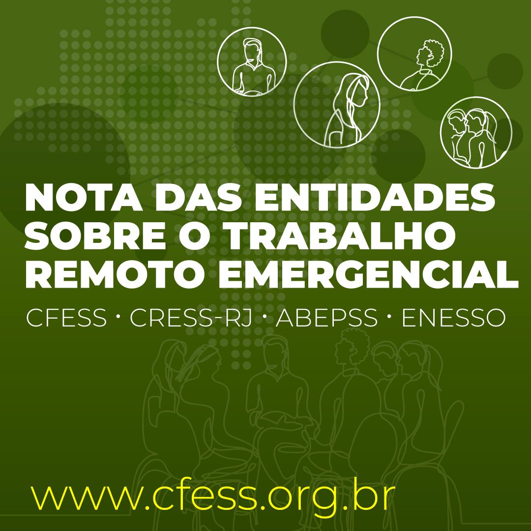 Imagem com fundo verde traz o título Nota das entidades sobre o trabalho remoto emergencial.