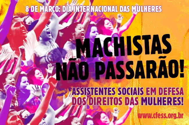 Imagem mostra ilustração de mulheres, em diferentes tons de lilás e rosa, protestando, acompanhada do texto Machistas Não passrão