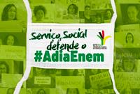 #AdiaEnem: CFESS, Abepss e Enesso defendem manter a campanha
