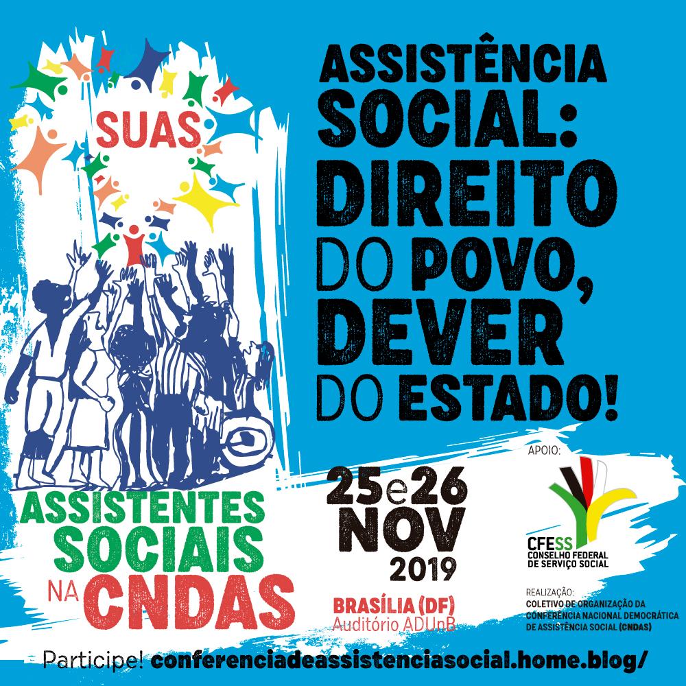 """Imagem traz ilustração de várias pessoas (mulheres e homens, negros e negras, cadeirantes) estendendo a mão para um mapa do Brasil formado por traços de pessoas protegendo, do mapa, a palavra SUAS. Ao lado o texto """"Assistência Social: direito do povo e dever do Estado!"""""""