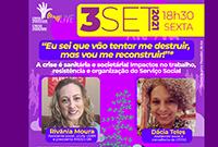 Sexta tem Live: Impactos no trabalho, resistência e organização do Serviço Social!