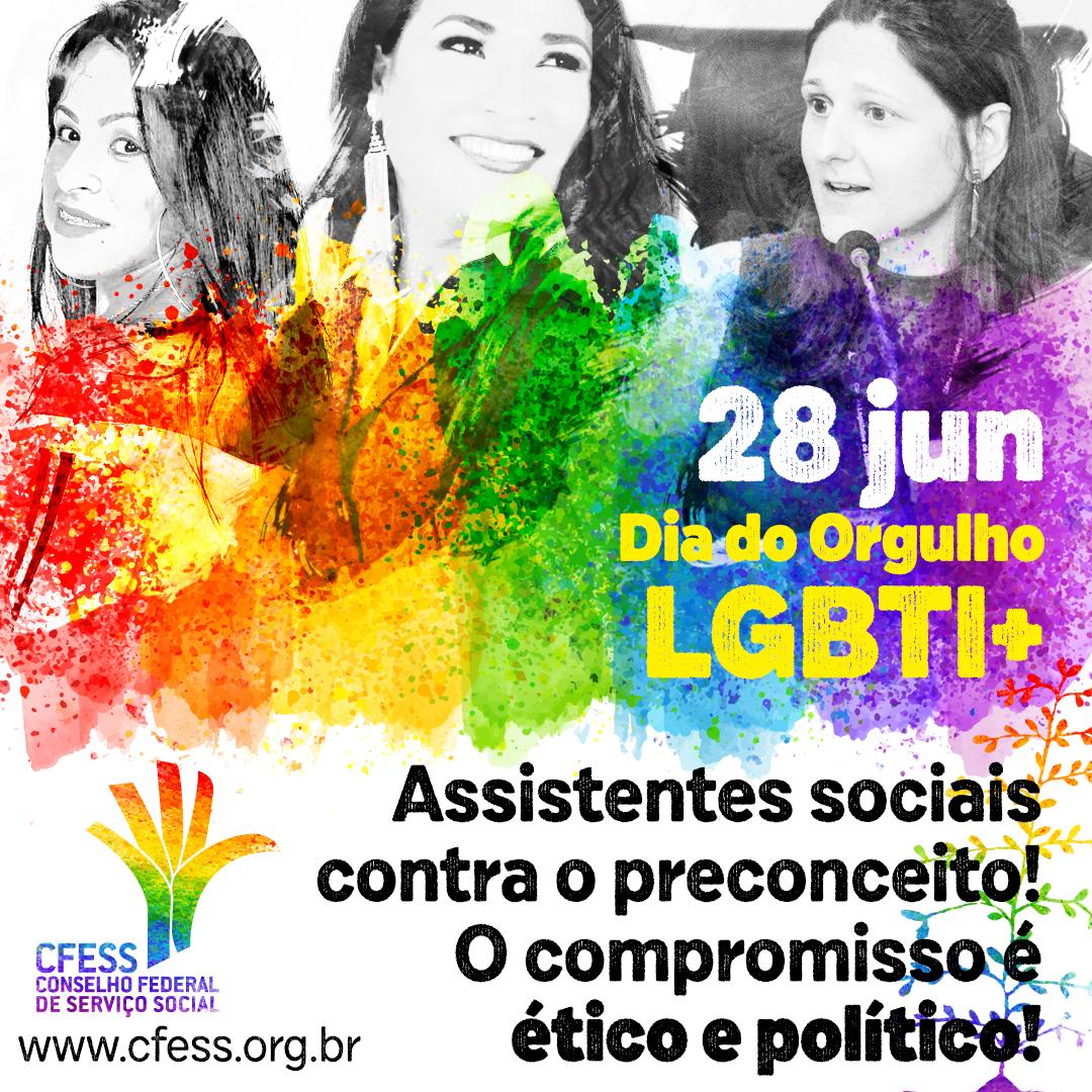 Arte com as cores do arco-íris LGBTI e imagem das assistentes sociais trans entrevistadas, com o texto 28 de junho, Dia do Orgulho LGBTI+.