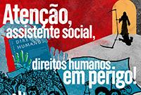 Direitos humanos estão em risco no país, com Portaria para revisão do Programa Nacional