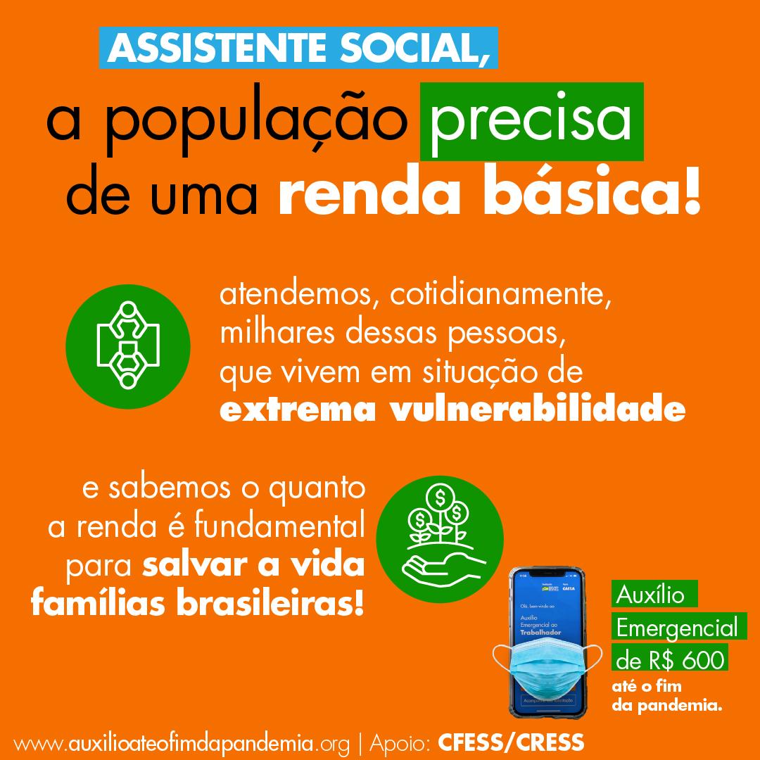 Montagem com fundo laranja traz a frase: assistente social, a população precisa de uma renda básica.