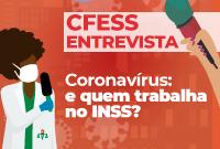 Coronavírus: e quem trabalha no INSS?