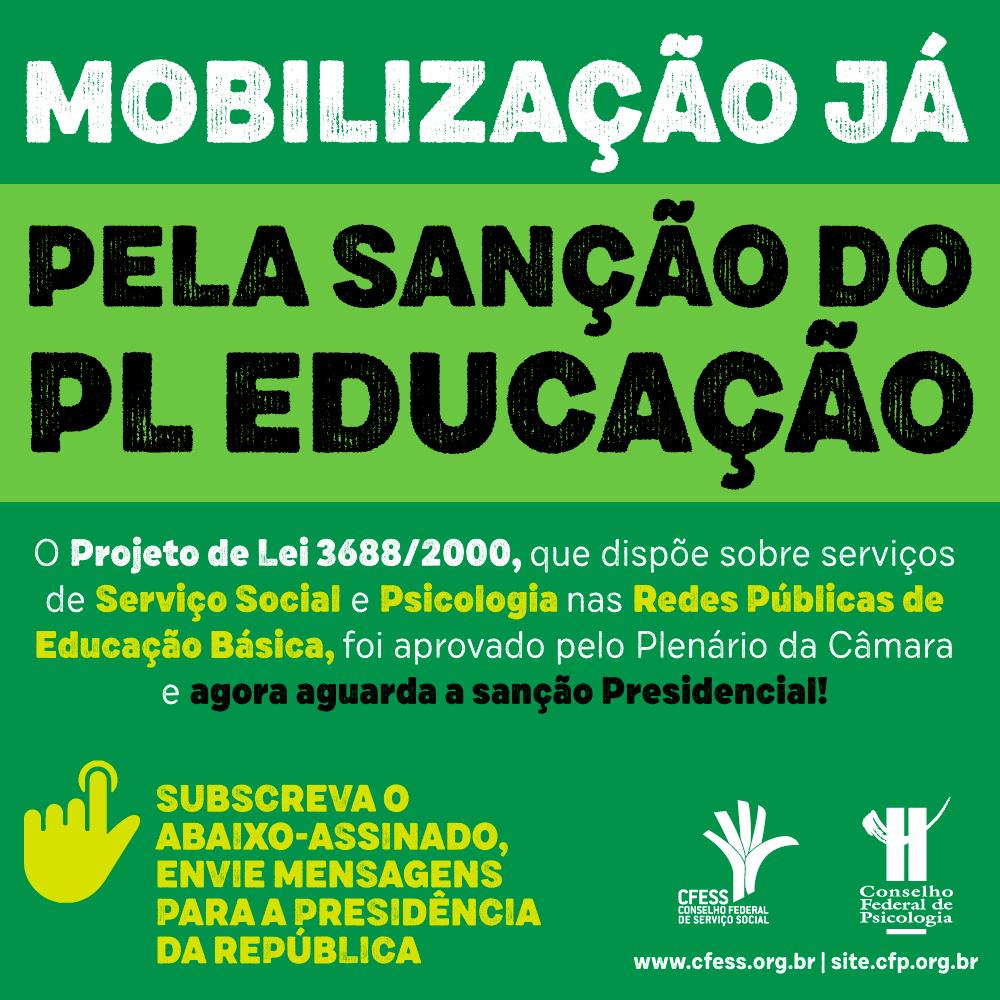 Arte com a solicitação da sanção do PL 3688/2000, elaborada com esta frase e em tom verde.