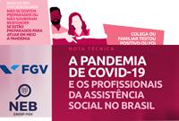Pandemia: medo e insegurança atingem grande parte dos/as profissionais da Assistência Social