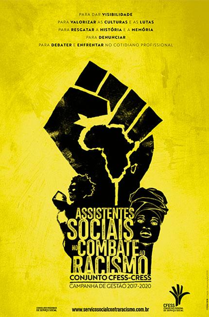 Imagem do cartaz com o selo da Campanha Assistentes Sociais no Combate ao Racismo.
