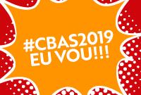 #CBAS2019EuVou: participantes dão seu recado e convidam a categoria