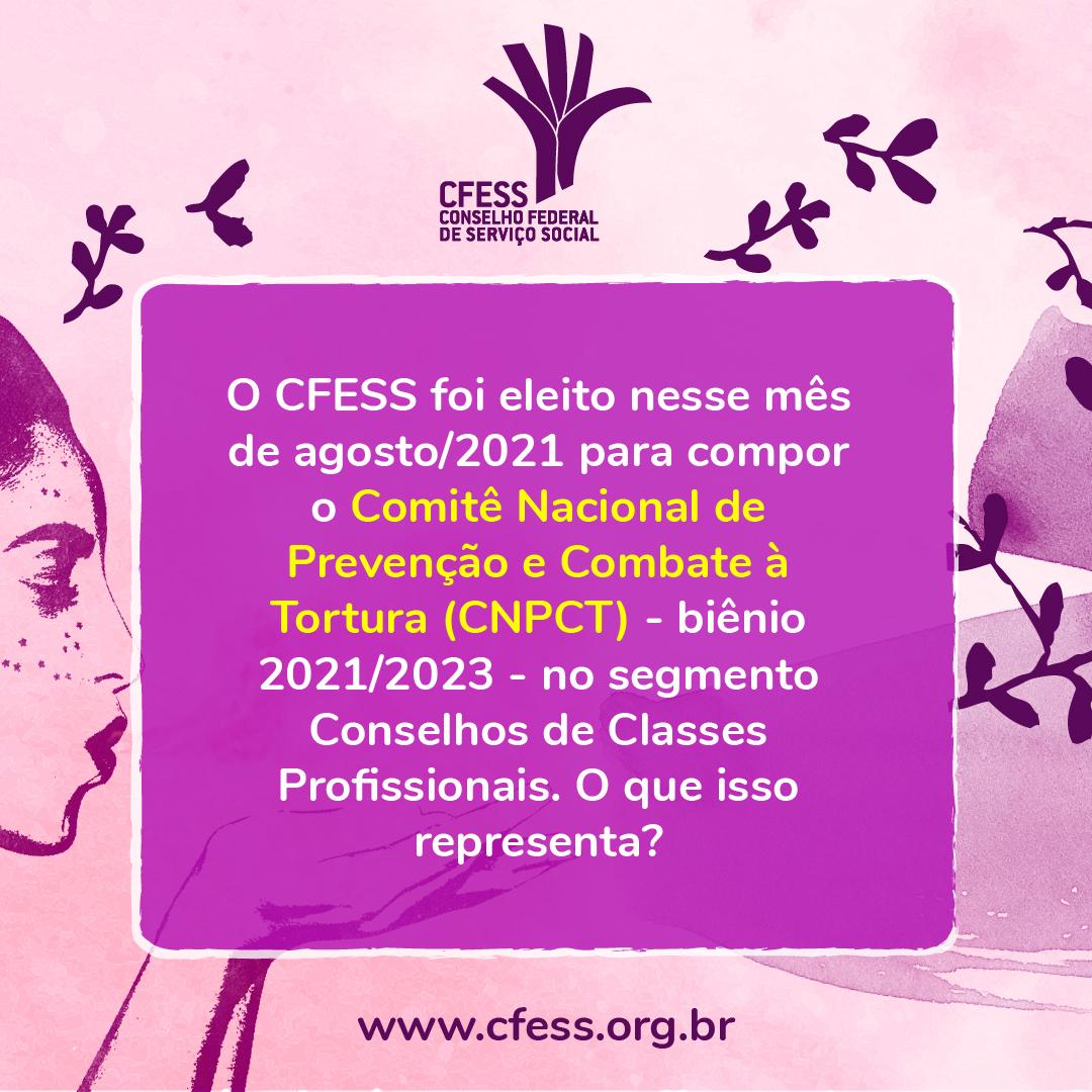 Card com fundo lilás, ilustração da árvore do artista Bispo do Rosário, logo do CFESS, traz texto explicativo sobre a candidatura do CFESS ao CNPCT.