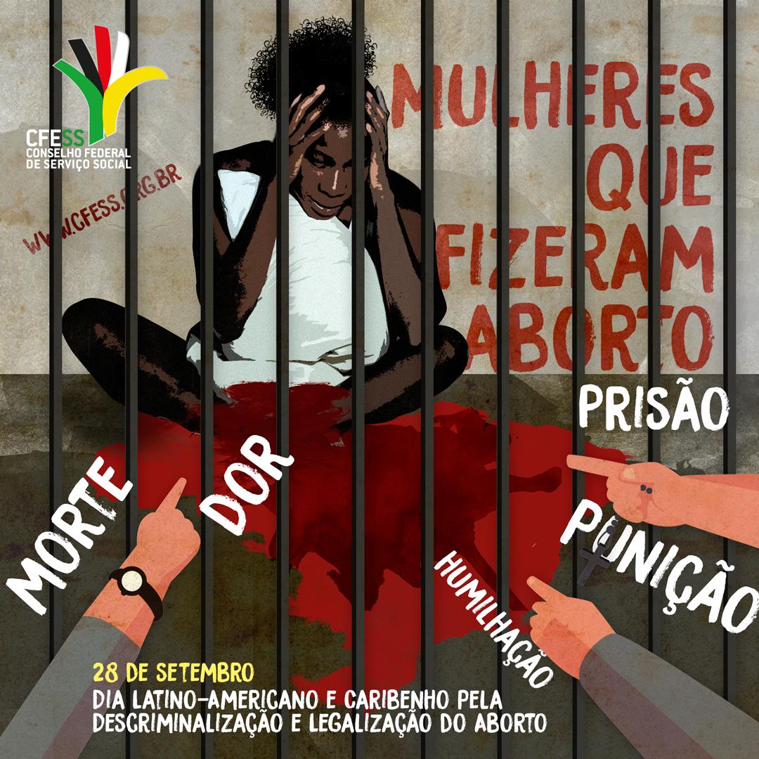 Ilustração de uma mulher negra, atrás das grades, com mãos apontando para ela, simbolizando julgamentos morais e acusações. Texto da imagem traz as palavras prisão, punição, humilhação, dor e morte e a data.