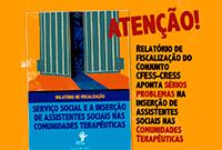 Relatório de fiscalização aponta graves problemas na inserção de assistentes sociais nas Comunidades Terapêuticas (CTs)