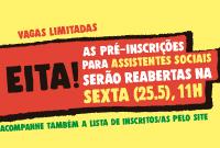 Eita! As inscrições para Seminário na área de Assistência serão reabertas na próxima sexta (25/5)