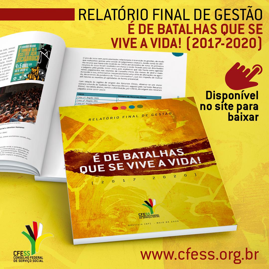 Imagem mostra foto do Relatório, uma capa amarela. Abaixo, duas páginas abertas, para mostrar a parte interna do mesmo.