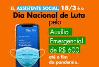 Quinta-feira é dia de luta: pelo auxílio de R$ 600,00 até o fim da pandemia!