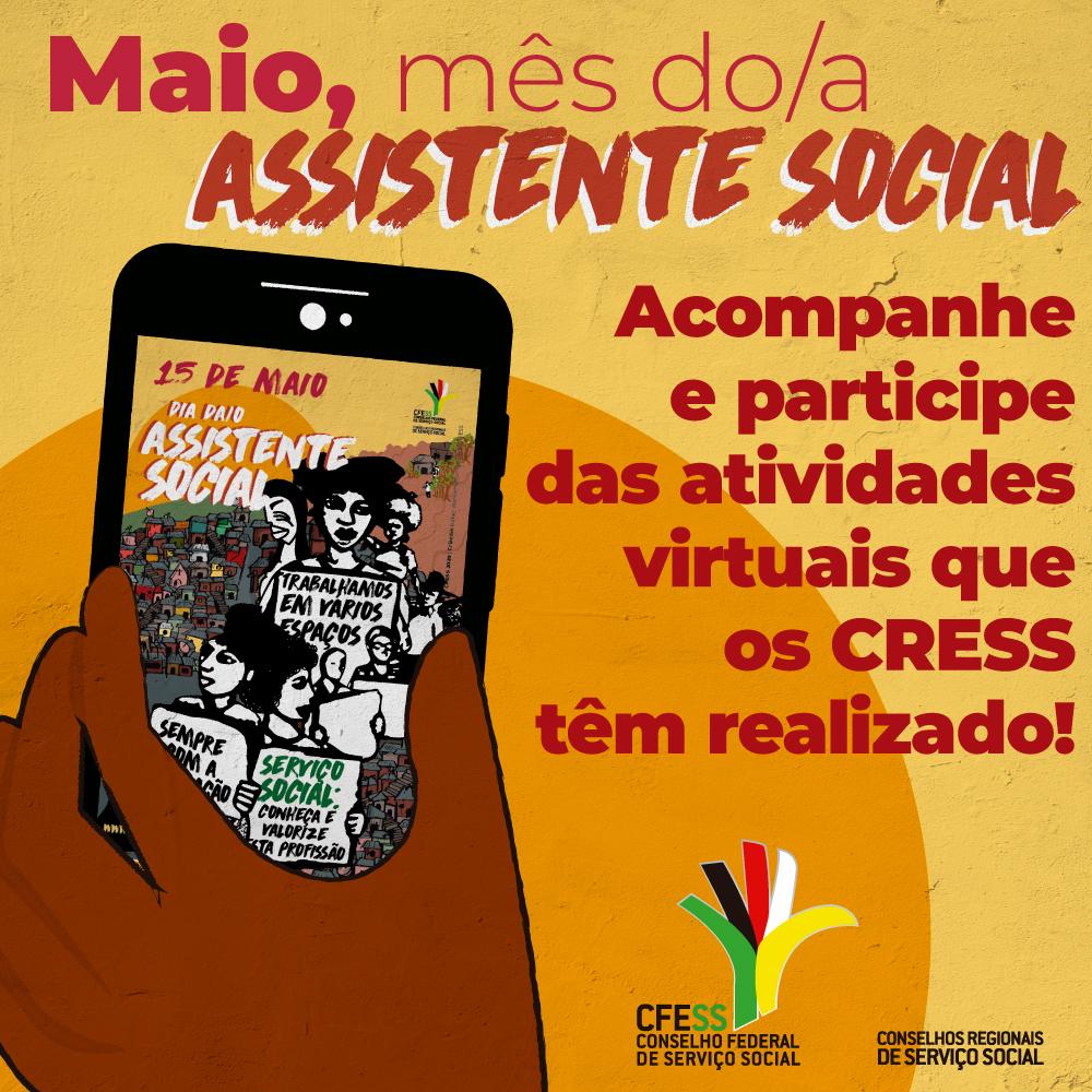 Imagem mostra uma mão segurando um celular. Na tela, a arte do Dia do/a Assistente Social