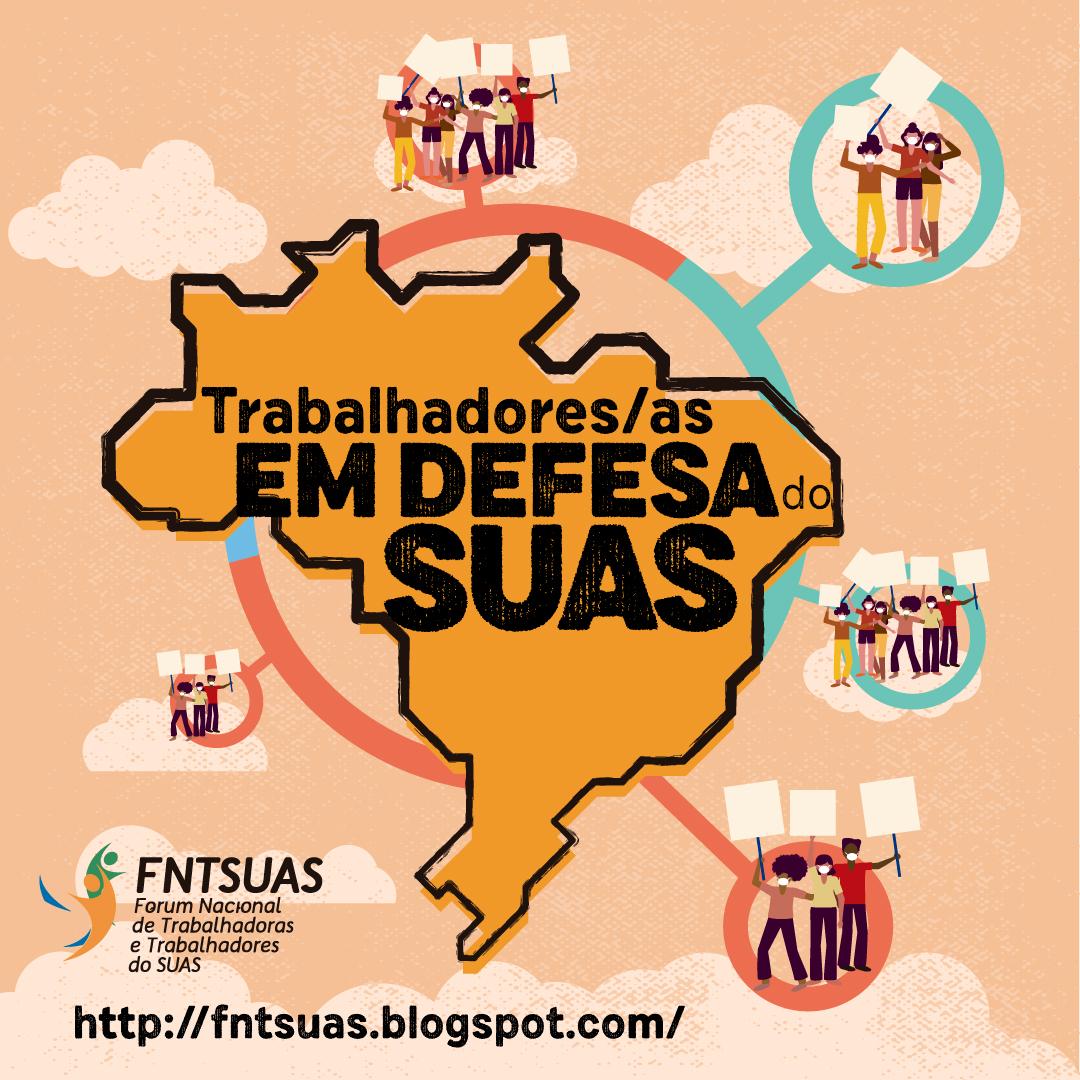 Ilustração do mapa do Brasil em fundo cor laranja claro, com desenhos de pessoas segurando cartazes, ilustrando a luta pelo SUAS nas diversas regiões do país.