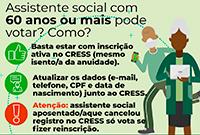 Assistentes sociais com 60 anos ou mais também podem votar!