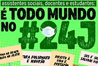 Assistentes sociais, docentes e estudantes de Serviço Social: 24J é dia de luta!
