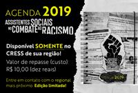 Agenda 2019 da categoria tem como tema Assistentes Sociais no Combate ao Racismo!