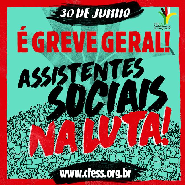 Imagem mostra ilustração de pessoas segurando placas e a chamada para a Greve Geral: assistentes sociais na luta