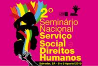 Vem aí o 2º Seminário Nacional de Serviço Social e Direitos Humanos!