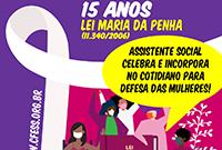 Assistente social, Lei Maria da Penha é instrumento para o cotidiano!