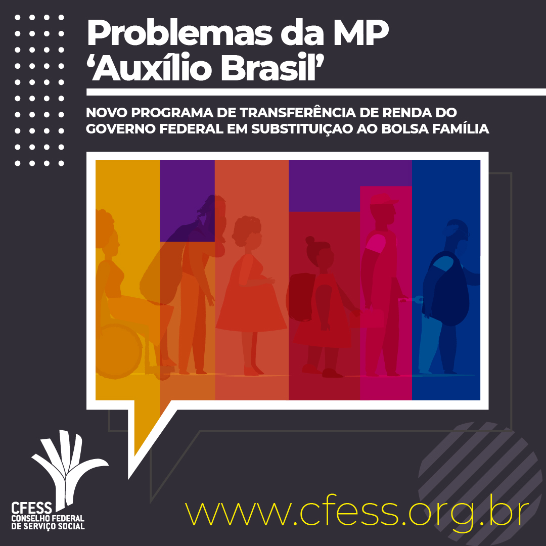 Card escuro. texto: Problemas da MP Auxílio Brasil. Abaixo imagem colorida de pessoas representando a população usuária numa fila.