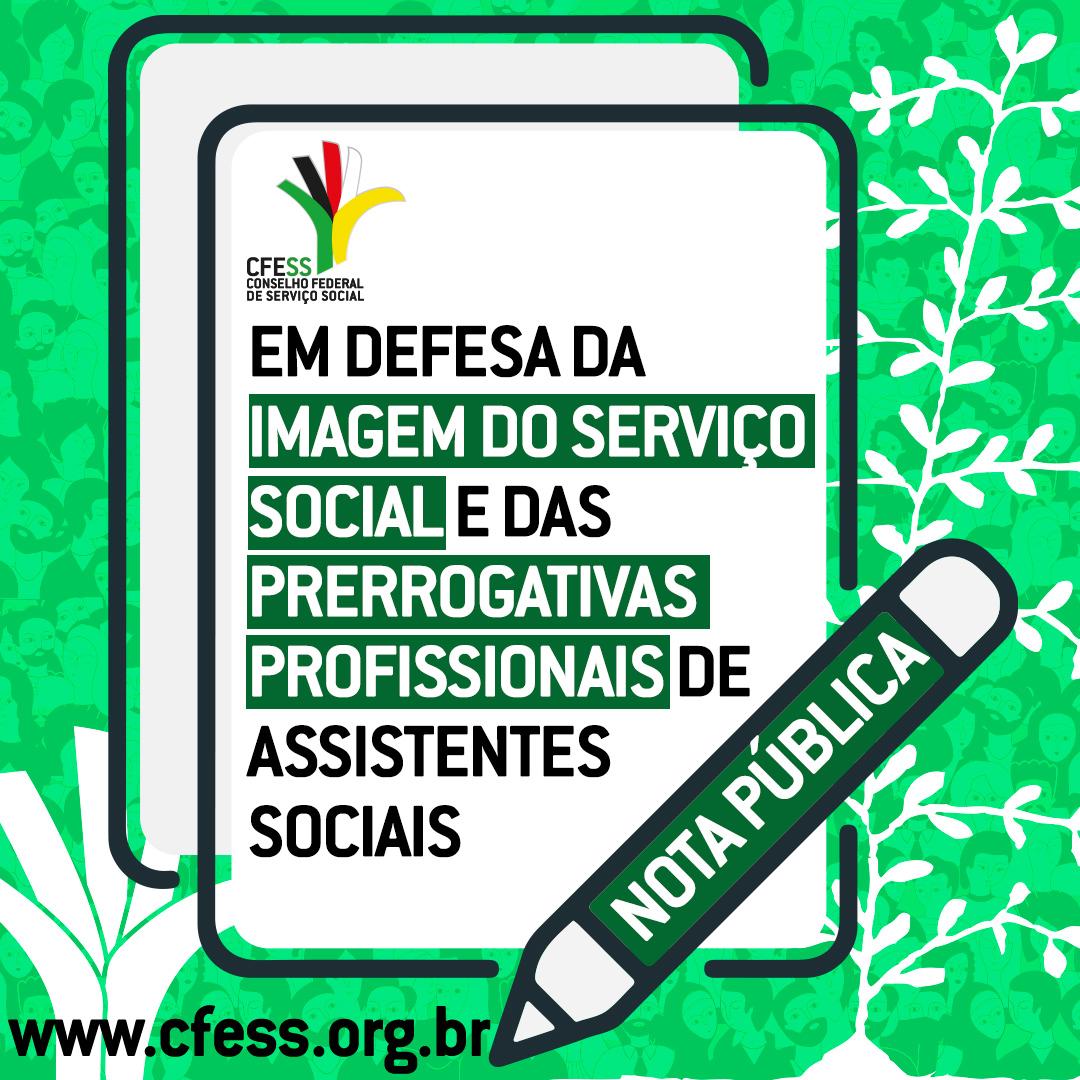 Imagem mostra uma folha de papel sobre um fundo verde. O documento tem a marca do CFESS e o título da nota. Sobre ela desenho de uma caneta T